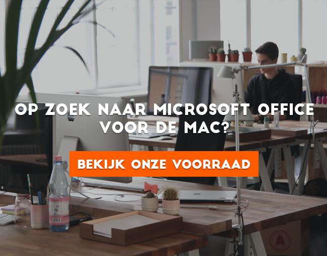 Op zoek naar Microsoft Office voor de Mac? Bekijk onze voorraad.